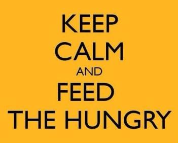 keepcalmandfeedthehungry